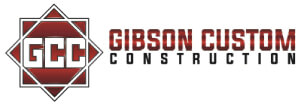 Gibson Custom Construction